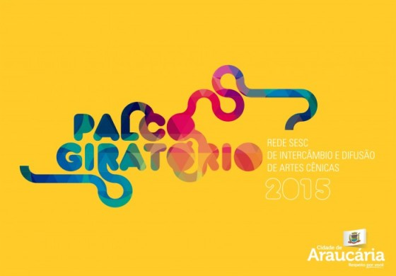 Palco Giratório traz oito apresentações culturais gratuitas a Araucária