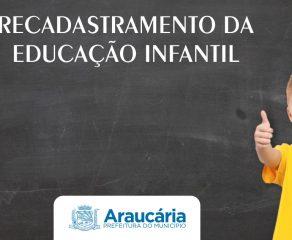 Recadastramento da Educação infantil continua em Araucária
