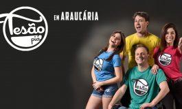 Araucária receberá show de humor do grupo Tesão Piá