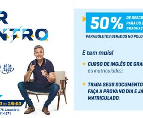 Uninter Araucária realiza ação com 50% de desconto para matrículas neste sábado (20)