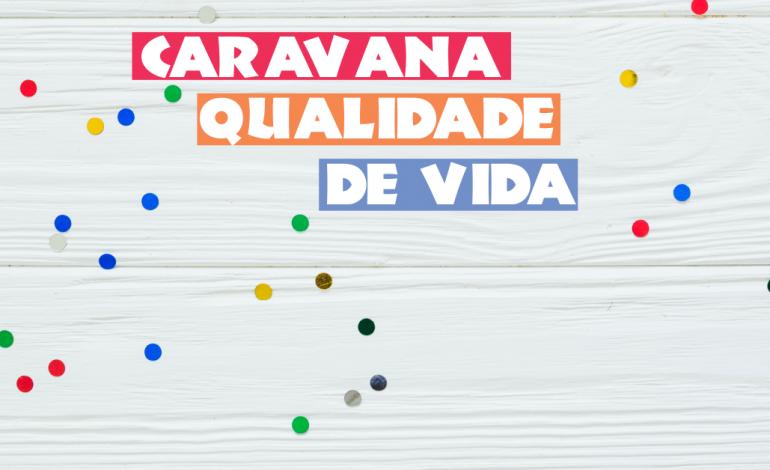 """""""Caravana Qualidade de Vida"""" será lançada dia 17 no Costeira em Araucária"""