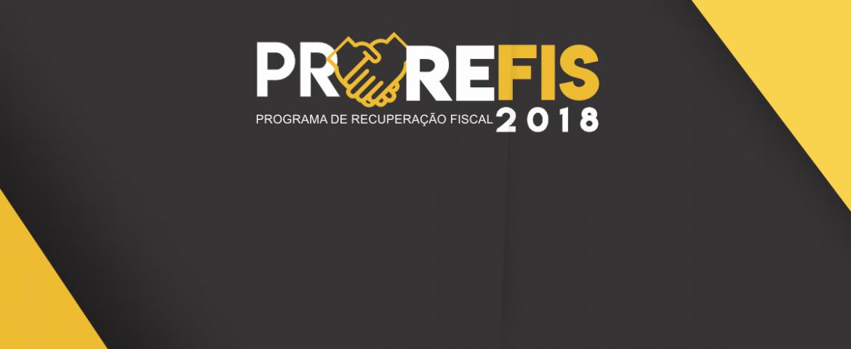 Programa de Recuperação Fiscal PROREFIS – 2018